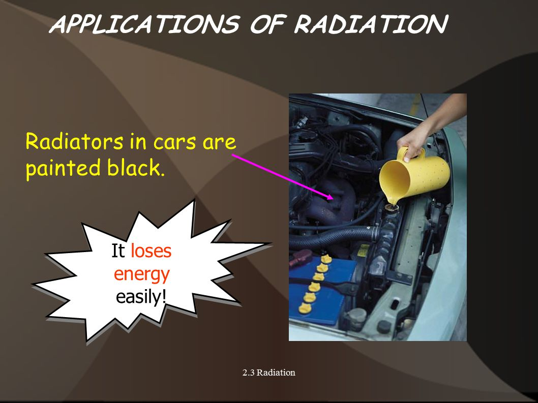 APPLICATIONS OF RADIATION