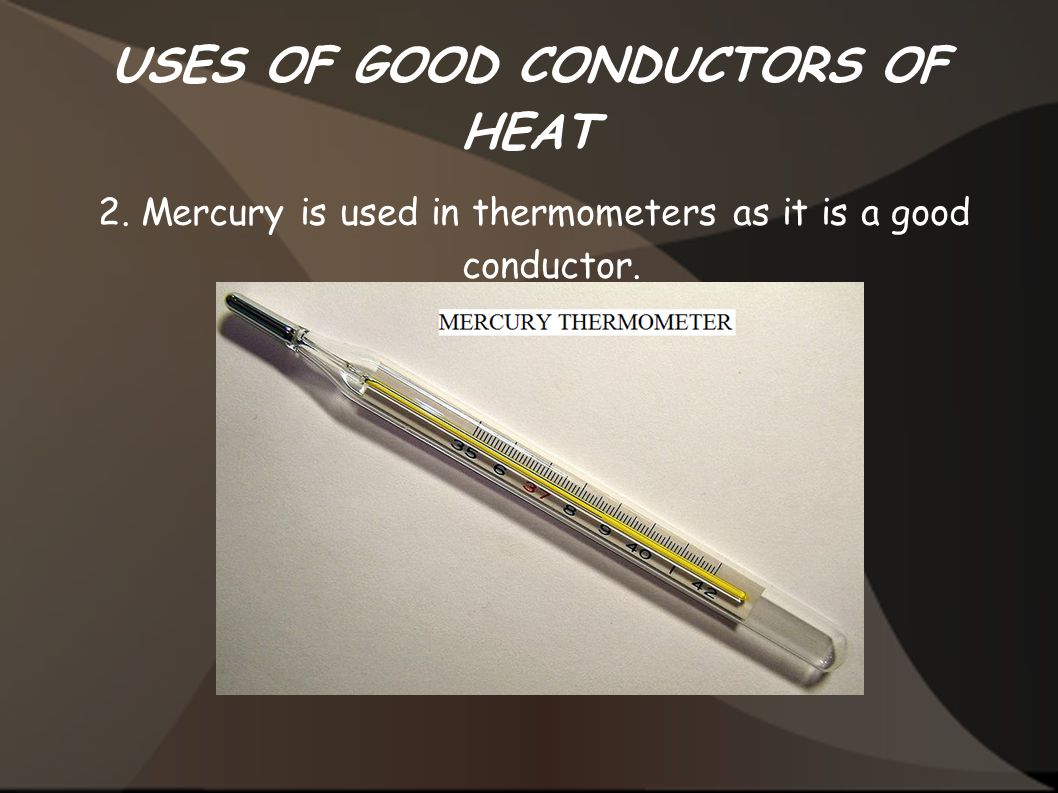 Good Conductors Of Heat And Electricity Definition The