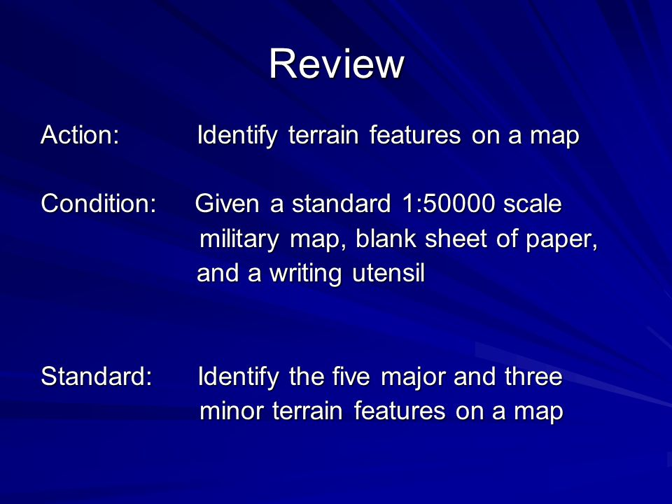Review Action: Identify terrain features on a map
