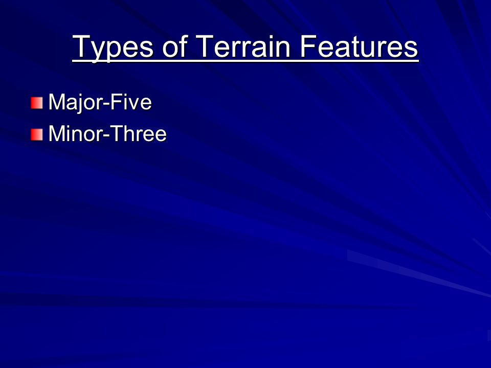 Types of Terrain Features