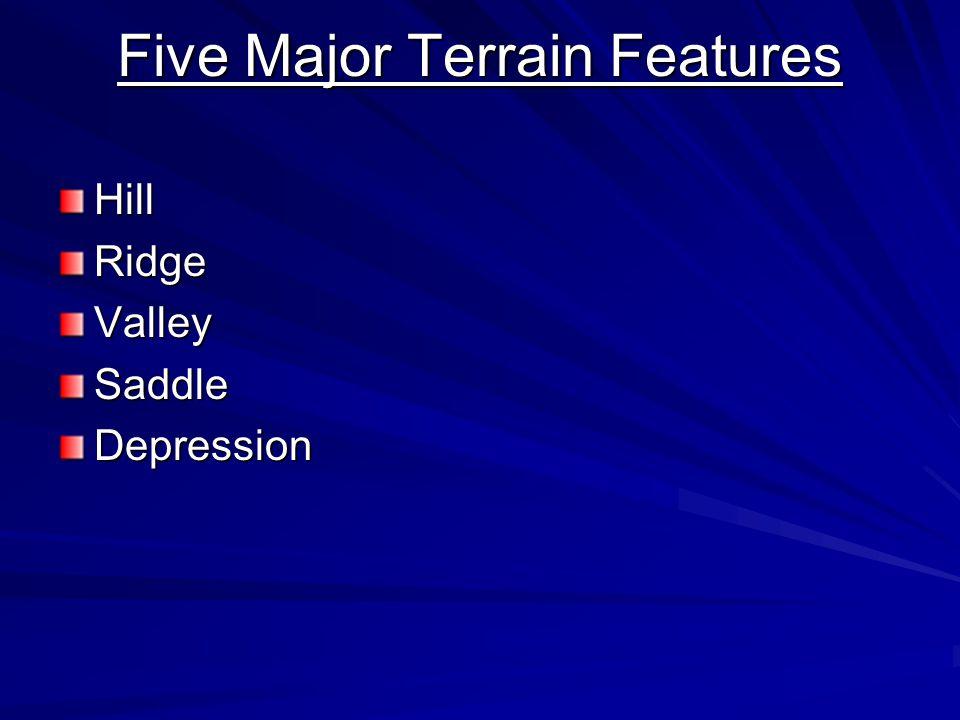 Five Major Terrain Features