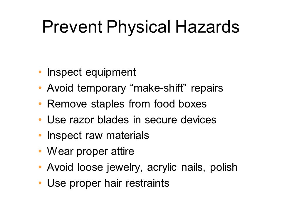 Prevent Physical Hazards