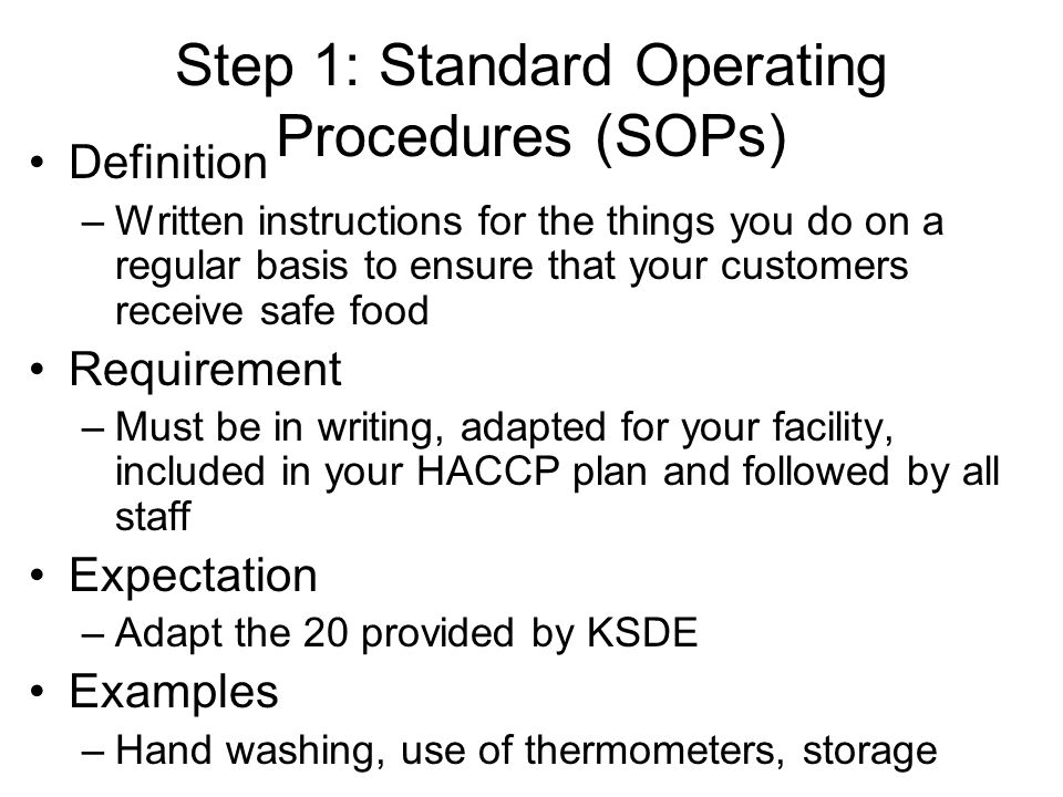 Step 1: Standard Operating Procedures (SOPs)