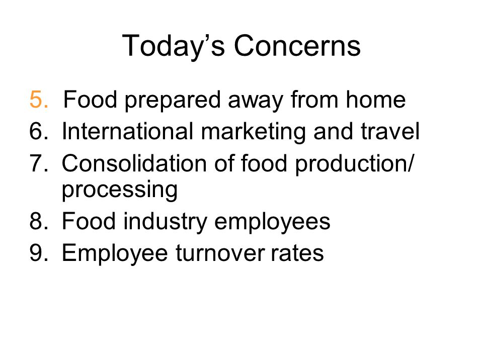 Today's Concerns 5. Food prepared away from home