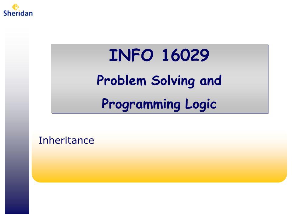INFO 16029 - Problem Solving & Programming Logic