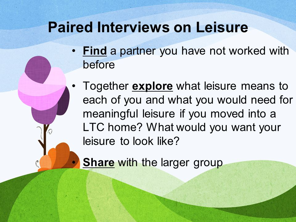 Paired Interviews on Leisure