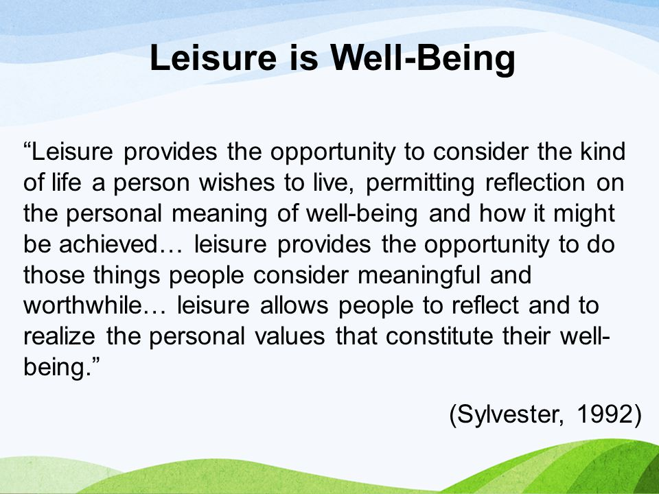 Leisure is Well-Being