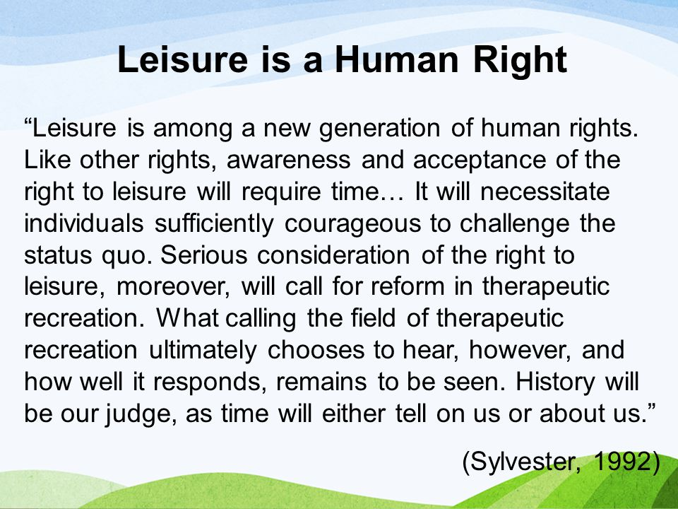 Leisure is a Human Right