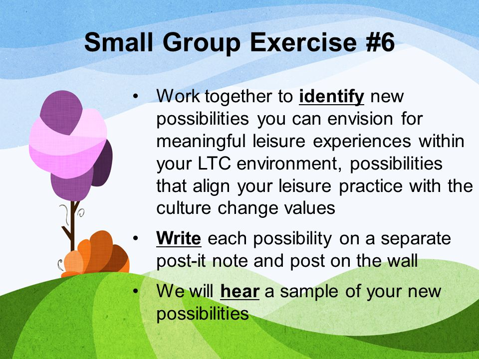 Small Group Exercise #6