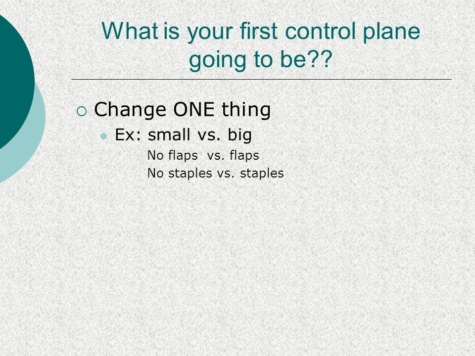 What is your first control plane going to be