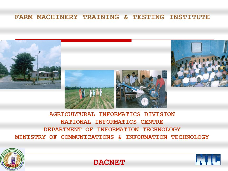 DACNET FARM MACHINERY TRAINING & TESTING INSTITUTE
