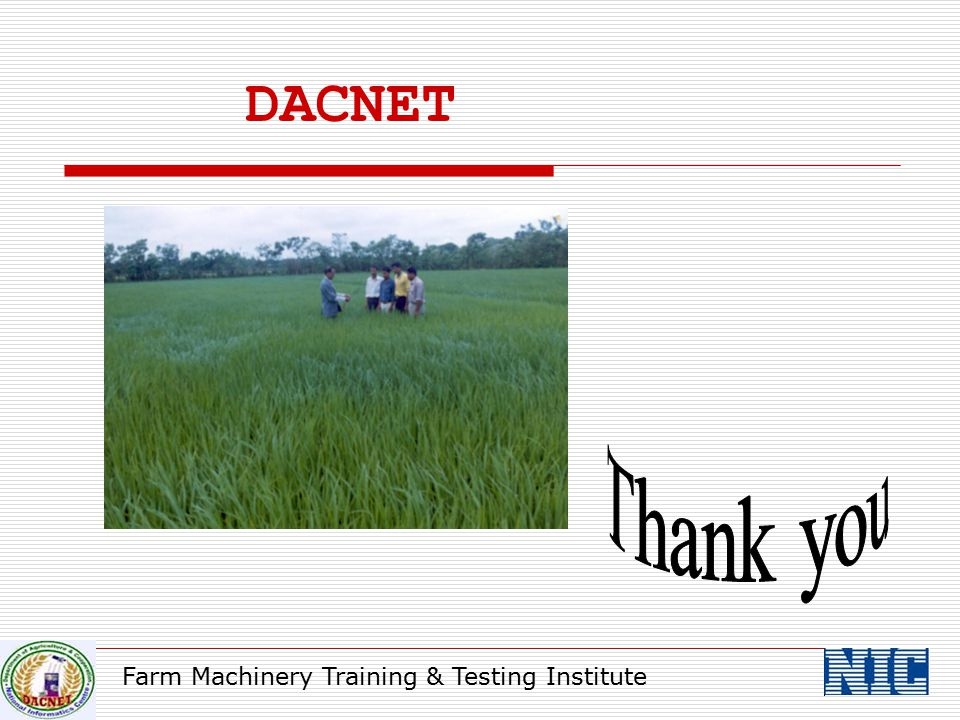 DACNET Thank you Farm Machinery Training & Testing Institute