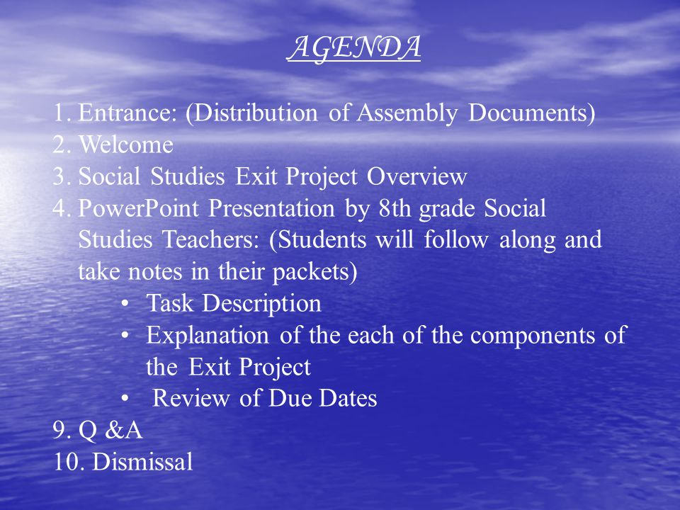 AGENDA Entrance: (Distribution of Assembly Documents) Welcome