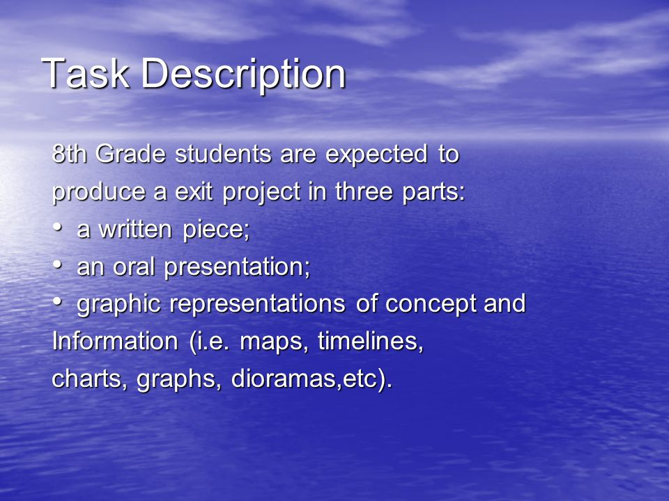 Task Description 8th Grade students are expected to