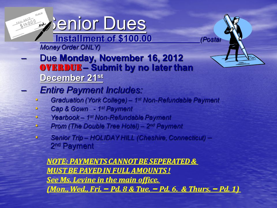 Senior Dues 1st Installment of $100.00 (Postal Money Order ONLY)