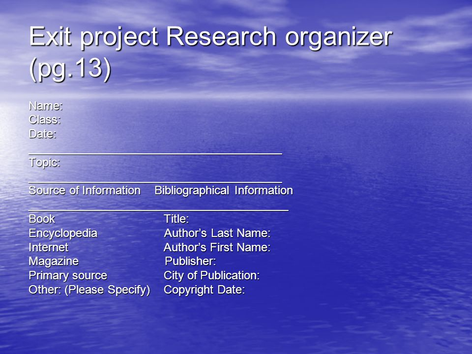 Exit project Research organizer (pg.13)