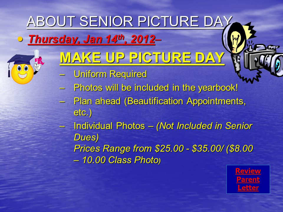 ABOUT SENIOR PICTURE DAY