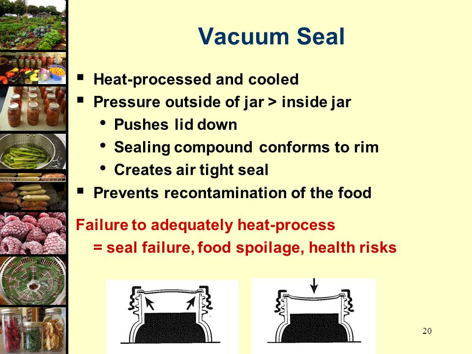 Vacuum Seal Heat-processed and cooled