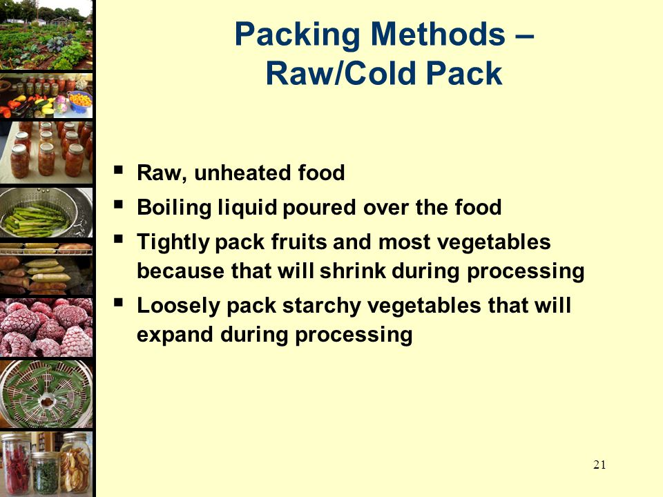 Packing Methods – Raw/Cold Pack