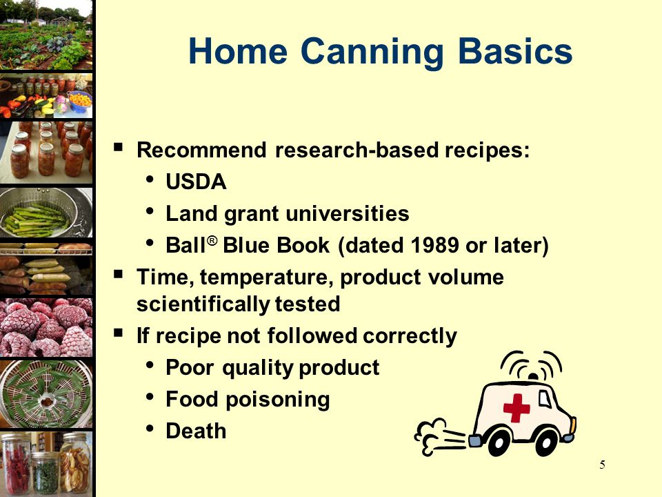 Food preservation canning basics ppt video online download home canning basics recommend research based recipes usda forumfinder
