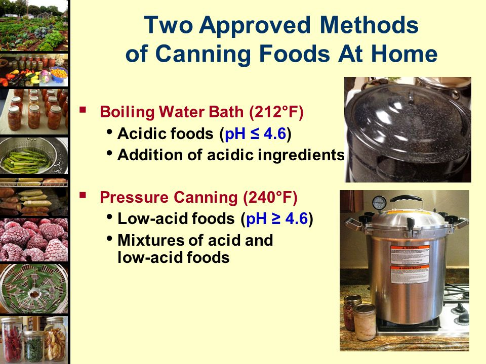 Two Approved Methods of Canning Foods At Home