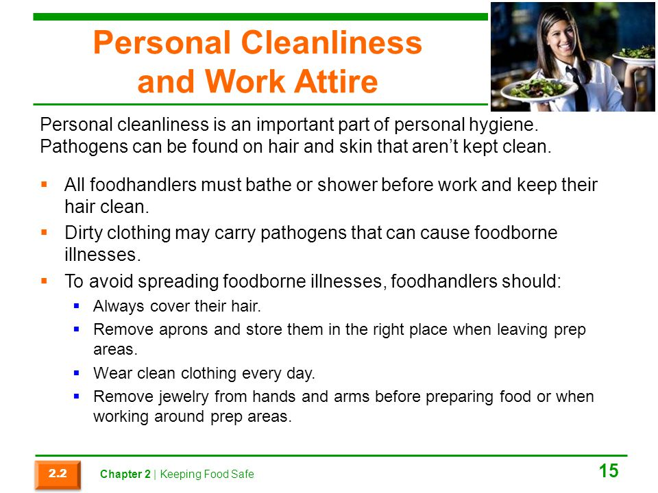 Personal Cleanliness and Work Attire