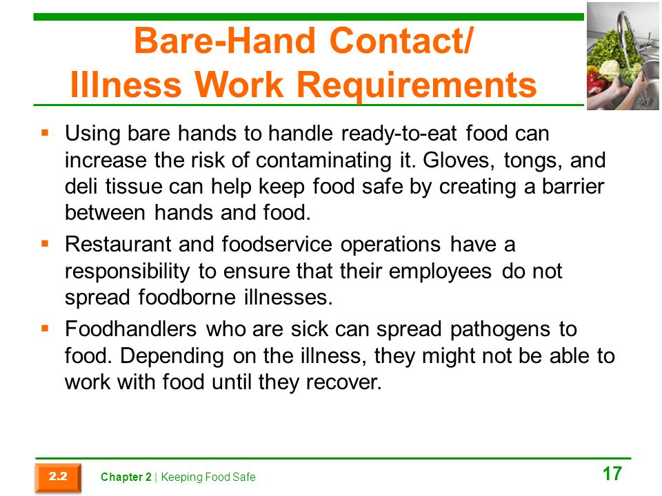 Bare-Hand Contact/ Illness Work Requirements