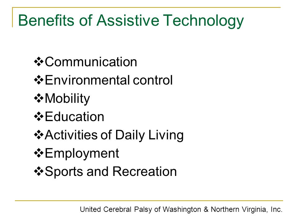 Benefits of Assistive Technology