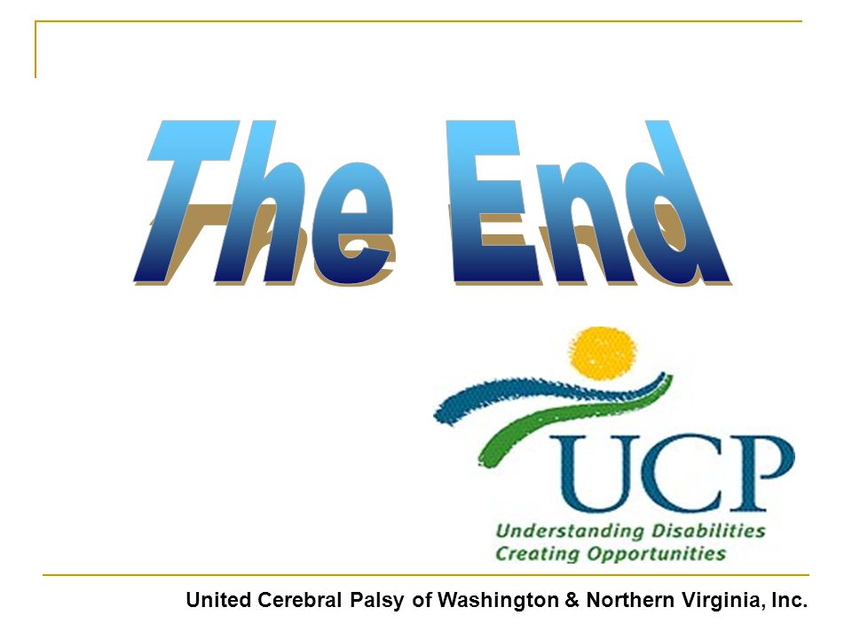 The End United Cerebral Palsy of Washington & Northern Virginia, Inc.
