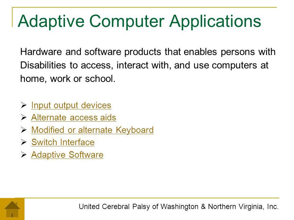 Adaptive Computer Applications
