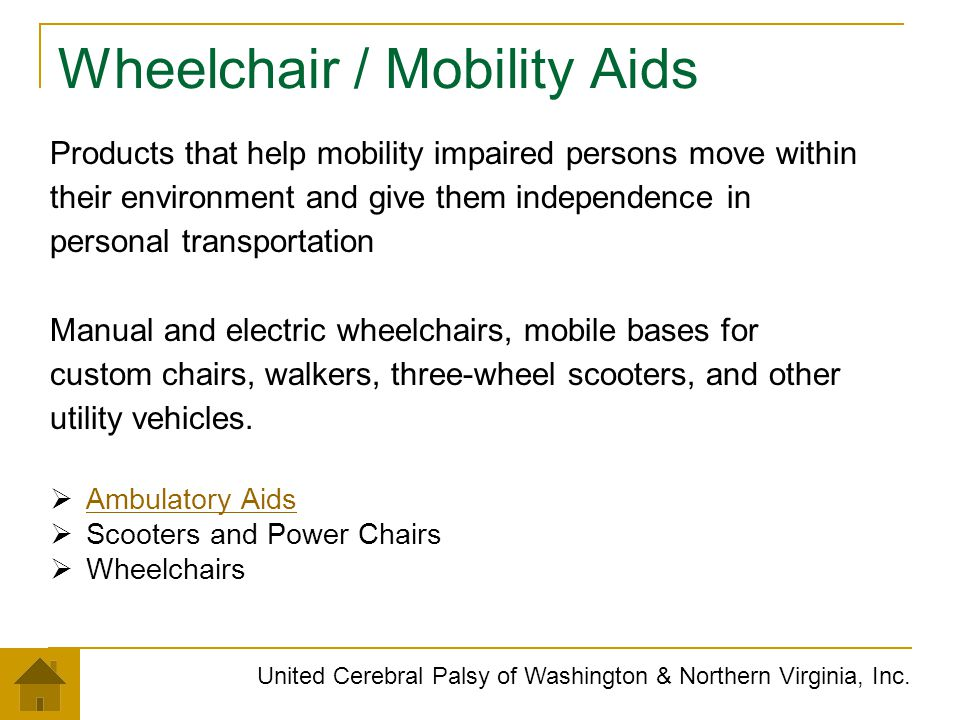 Wheelchair / Mobility Aids