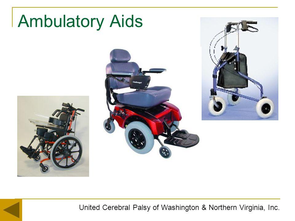 Ambulatory Aids United Cerebral Palsy of Washington & Northern Virginia, Inc.