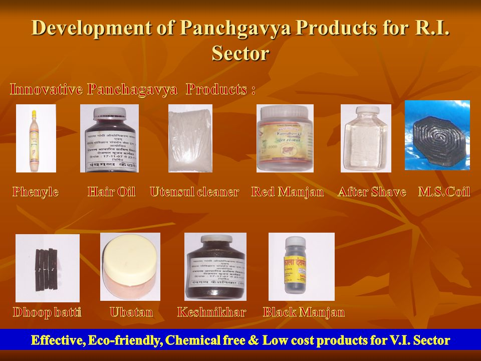 Development of Panchgavya Products for R.I. Sector