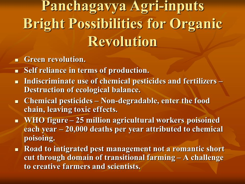 Panchagavya Agri-inputs Bright Possibilities for Organic Revolution