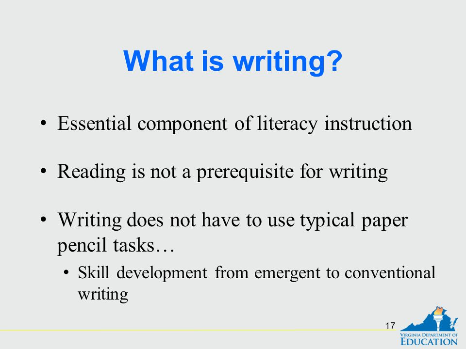 What is writing Essential component of literacy instruction