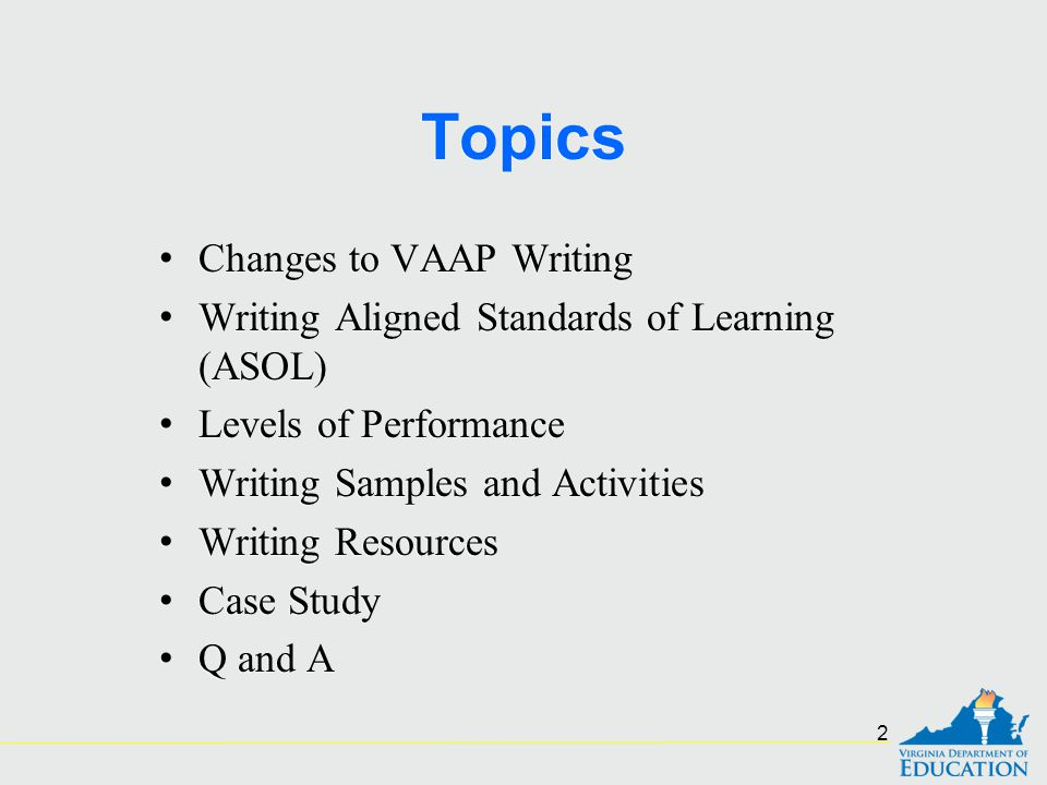Topics Changes to VAAP Writing