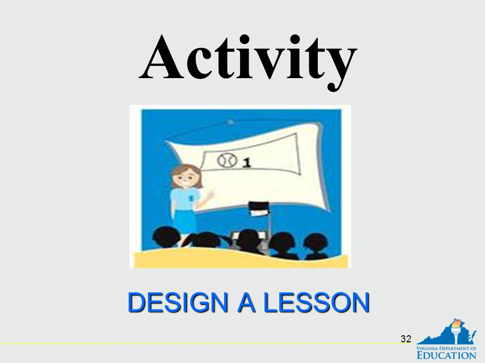 Activity DESIGN A LESSON