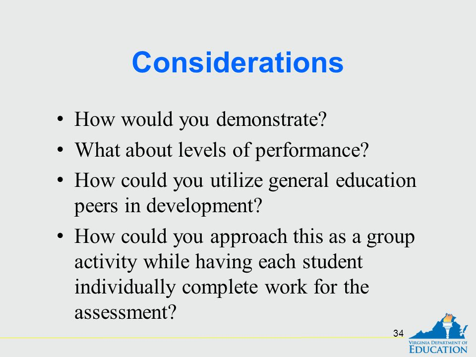 Considerations How would you demonstrate