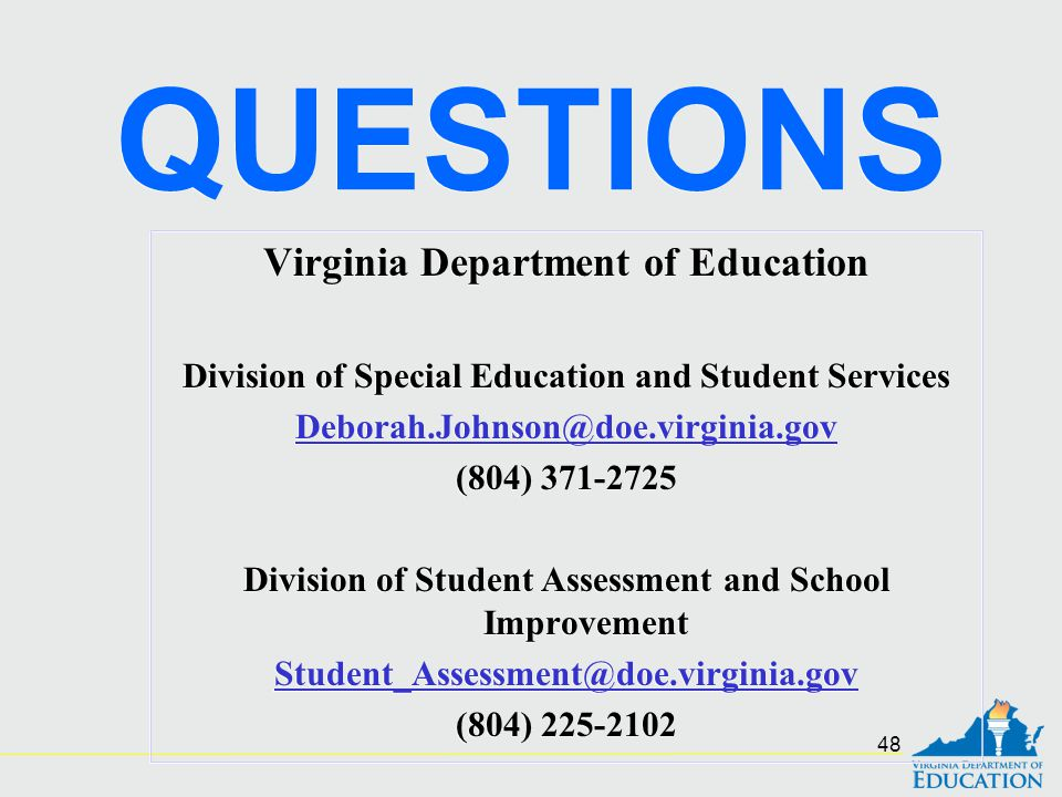 QUESTIONS Virginia Department of Education