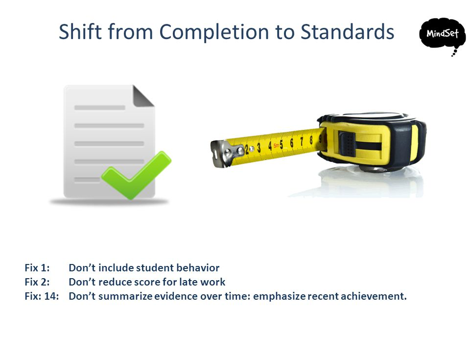 Shift from Completion to Standards