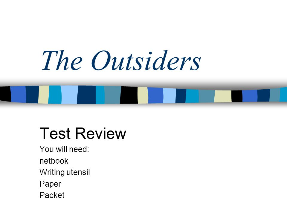 Test Review You will need: netbook Writing utensil Paper Packet
