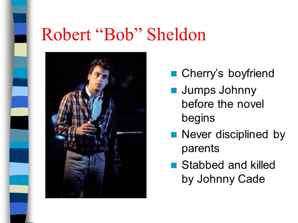 Robert Bob Sheldon Cherry's boyfriend