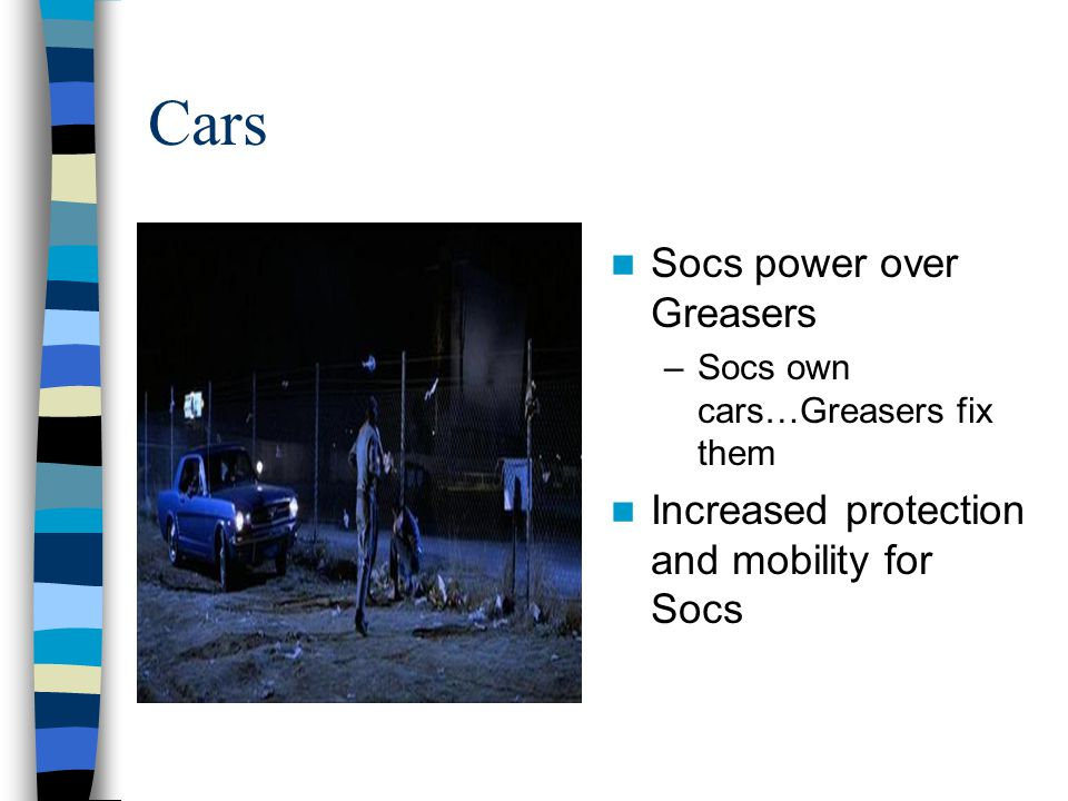 Cars Socs power over Greasers