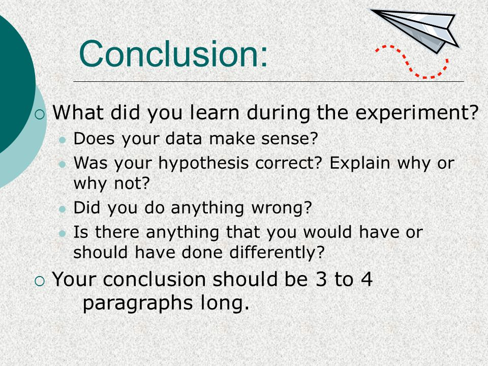 Conclusion: What did you learn during the experiment