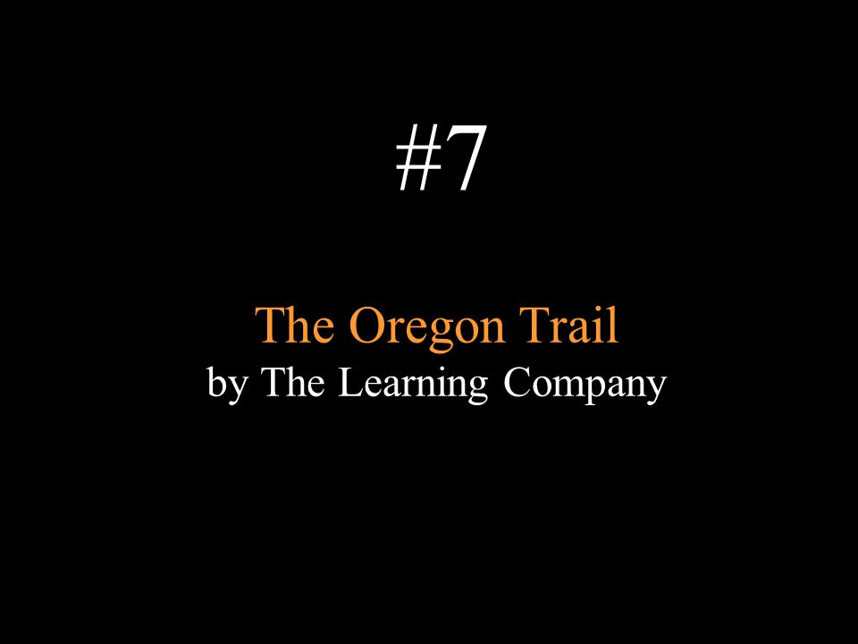 The Oregon Trail by The Learning Company
