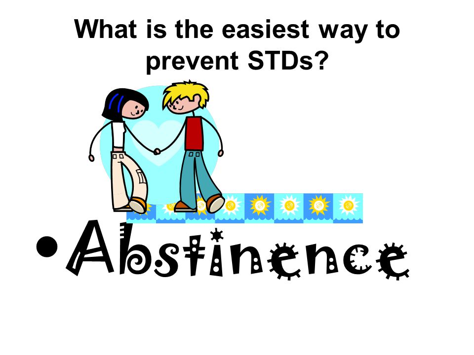 What is the easiest way to prevent STDs