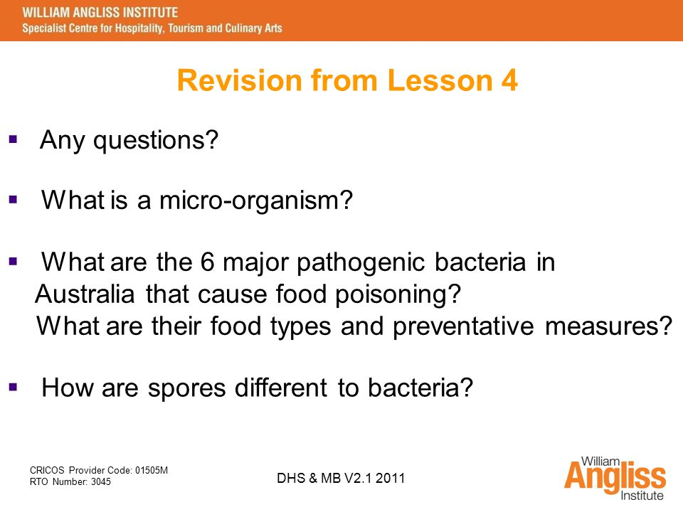 Revision from Lesson 4 Any questions What is a micro-organism