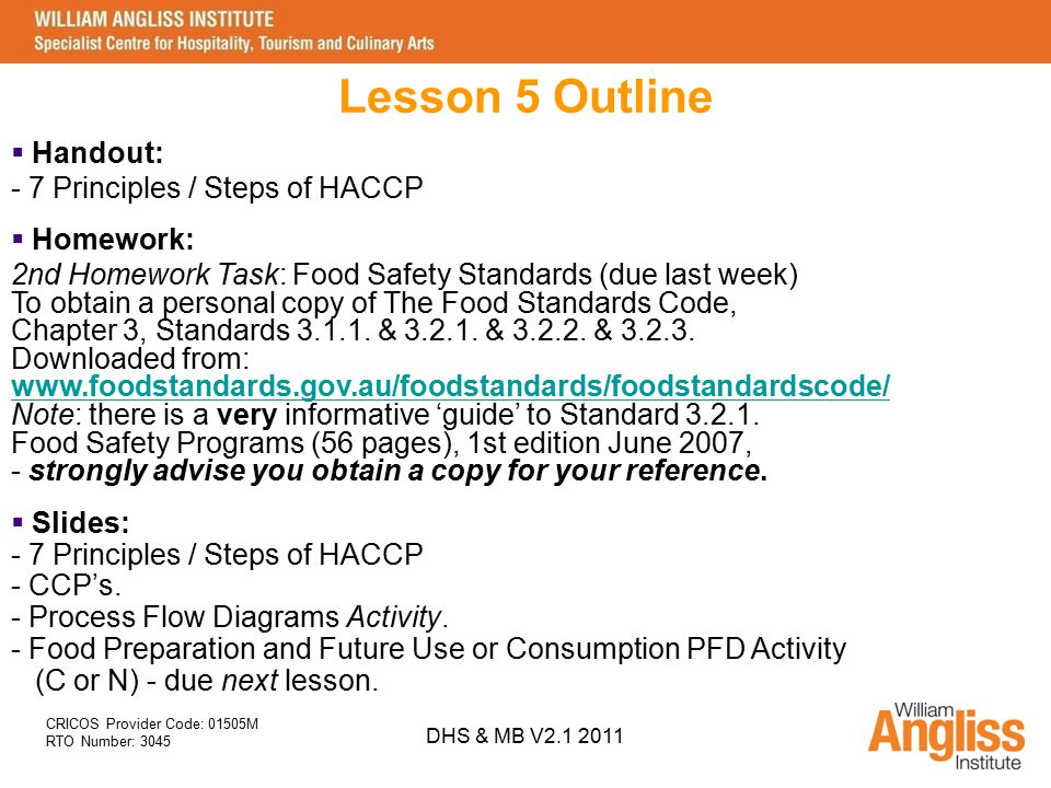 Lesson 5 Outline Handout: 7 Principles / Steps of HACCP Homework: