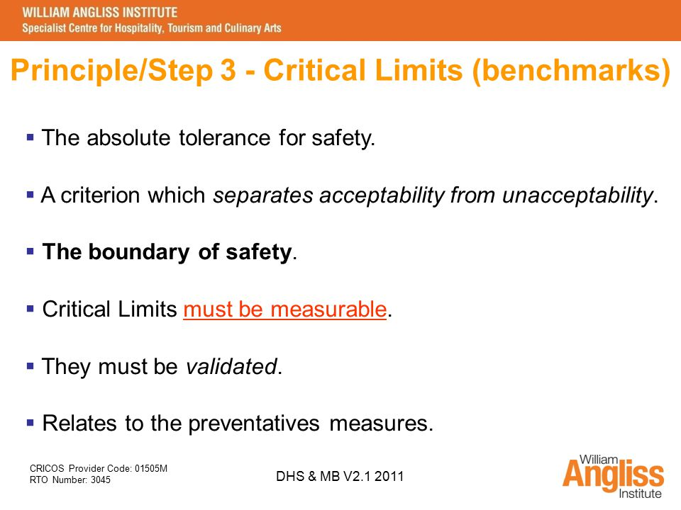 Principle/Step 3 - Critical Limits (benchmarks)