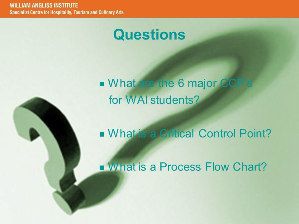 Questions What are the 6 major CCP's for WAI students